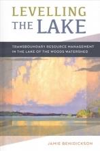Benidickson, Jamie Levelling the Lake