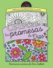 Siebert, Lori Colorea Las Promesas de Dios = Color the Promises of God