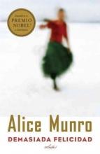Munro, Alice Demasiada felcidad