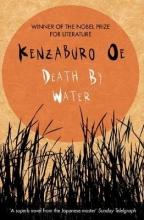 Oe, Kenzaburo Death by Water