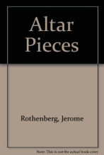 Rothenberg, Jerome Altar Pieces