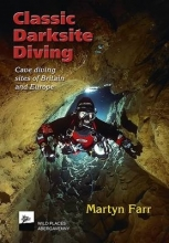 Martyn Farr Classic Darksite Diving
