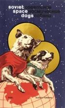 Turkina, Olesya Soviet Space Dogs