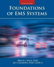 Bruce Walz,   Jason Zigmont Foundations Of EMS Systems