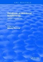 Miloslav Rechcigl Handbook of Nutritional Supplements