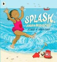 Atinuke Splash, Anna Hibiscus!