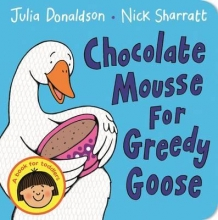 Donaldson, Julia Chocolate Mousse for Greedy Goose
