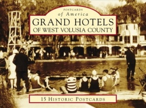 French, Larry Grand Hotels of West Volusia County