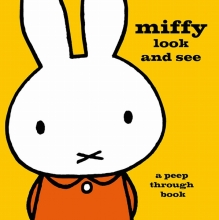 Dick,Bruna Miffy Look and See