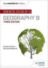 Dunn, Cameron My Revision Notes: Edexcel GCSE (9-1) Geography B