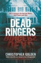 Golden, Christopher Dead Ringers