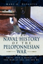 Desantis, Marc G. A Naval History of the Peloponnesian War