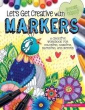 Van Dam, Angelea Let`s Get Creative With Markers