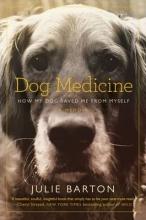 Barton, Julie Dog Medicine