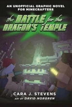 Stevens, Cara J. The Battle for the Dragon`s Temple