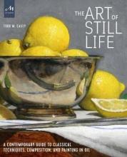 Todd M. Casey The Art of Still Life