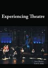 Fletcher, Anne,   Irelan, Scott R. Experiencing Theatre
