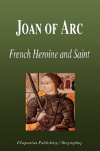 Biographiq Joan of Arc - French Heroine and Saint (Biography)