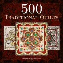 Bresenhan, Karey Patterson 500 Traditional Quilts