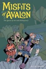 McDonald, Kel Misfits of Avalon, Volume 1