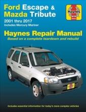 Editors of Haynes Manuals Ford Escape (`01-`17)