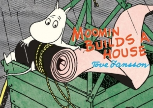 Jansson, Tove Moomin Builds a House