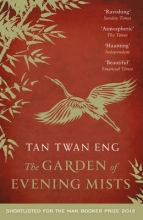Twan Eng, Tan Garden of Evening Mists