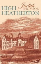 Thomson, Judith High Heatherton