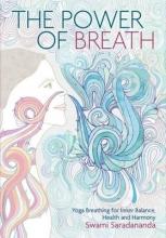 Swami Saradananda The Power Of Breath