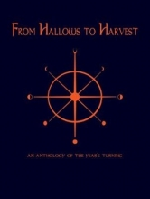 Jan Fortune,   Adam Craig From Hallows to Harvest - An Anthology of the Year`s Turning