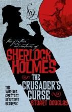 Stuart Douglas, Sherlock Holmes and the Crusader`s Curse