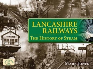 Mark Jones Lancashire Railways