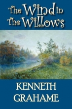 Grahame, Kenneth The Wind in the Willows