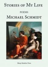 Schmidt, Michael Stories of My Life