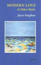 Sutphen, Joyce Modern Love & Other Myths