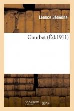 Benedite, Leonce Courbet