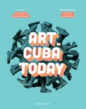 Brownstone Gilbert, Art in Cuba Today