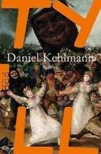 Daniel Kehlmann, Tyll