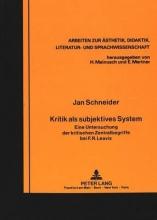 Schneider, Jan Kritik als subjektives System