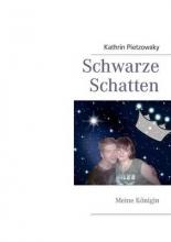 Pietzowsky, Kathrin Schwarze Schatten