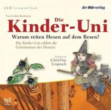 Bachmann, Cordula Die Kinder-Uni. Warum reiten Hexen auf dem Besen?