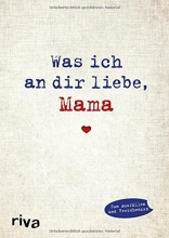 Reinwarth, Alexandra Was ich an dir liebe, Mama