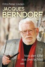 Linden, F. P. Jacques Berndorf - Von der Eifel aus betrachtet
