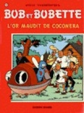 Willy  Vandersteen Bob et Bobette L`or maudit de coconera