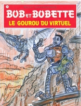 Willy  Vandersteen Bob et Bobette 308 Le gourou du virtuel