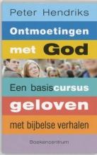 Pauline Hendriks , Ontmoetingen met God