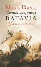 Mike  Dash De ondergang van de Batavia
