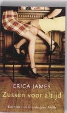 Erica  James Zussen voor altijd, goedk. ed.