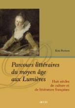 Koen Peeters , Parcours littéraires du moyen âge aux Lumières