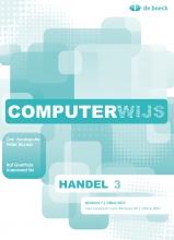 Computerwijs Handel 3 Windows 7 /  Office 2010 - Leerwerkboek (+ Cd-rom)